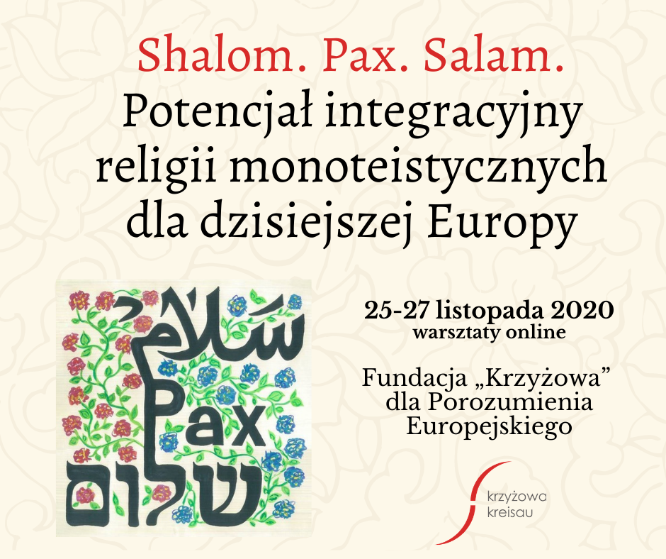 Shalom. Pax. Salam. The integration potential of monotheistic religions for today's Europe - 25-27.11.2020